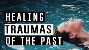 healing past traumas